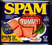 Yummy, yummy, I got spam in my tummy!