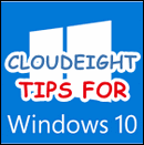Cloudeight tips for Windows 10